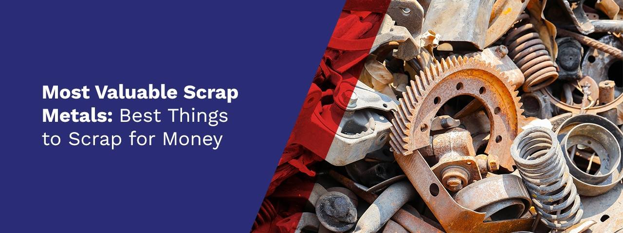 """Valuable scrap metals in a pile with text that says """"Most Valuable Scrap Metals: Best Things to Scrap For Money"""""""